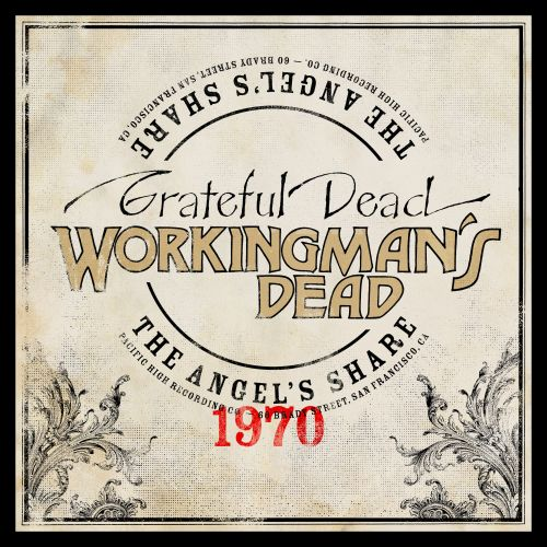Stream The Grateful Dead's New Outtakes Collection Workingman's Dead: The Angel's Share