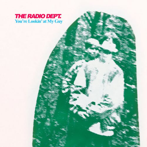 "The Radio Dept. - ""You're Lookin' At My Guy"" & ""You Could Be The One"""