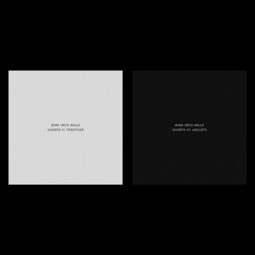 Nine Inch Nails Release Surprise New Albums Ghosts V: Together and Ghosts VI: Locusts: Stream