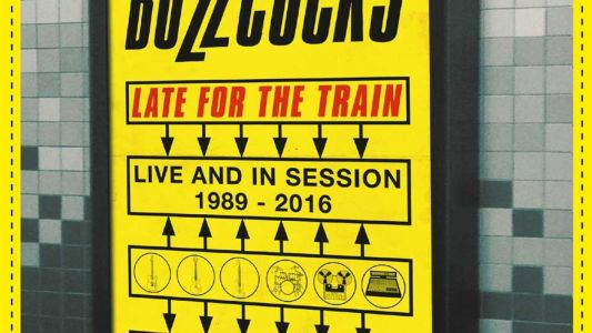 Buzzcocks Beat the Bootleggers with 'Late for the Train'