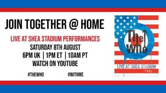 THE WHO Launches 'Join Together Home' Series Of Special Performances Streaming Worldwide