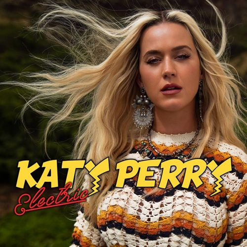 """Katy Perry - """"Electric"""""""