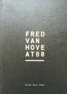 Fred Van Hove - Fred Van Hove at 80 ****½