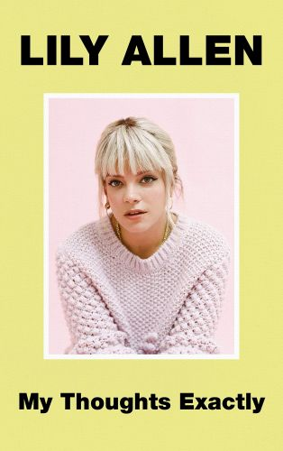 Lily Allen Details Memoir My Thoughts Exactly