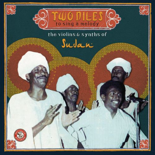 'Two Niles to Sing a Melody' Shines a Light on Sudan's Vibrant Musical Past