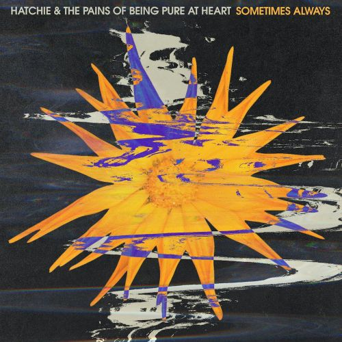 "Hatchie & The Pains Of Being Pure At Heart - ""Sometimes Always"""