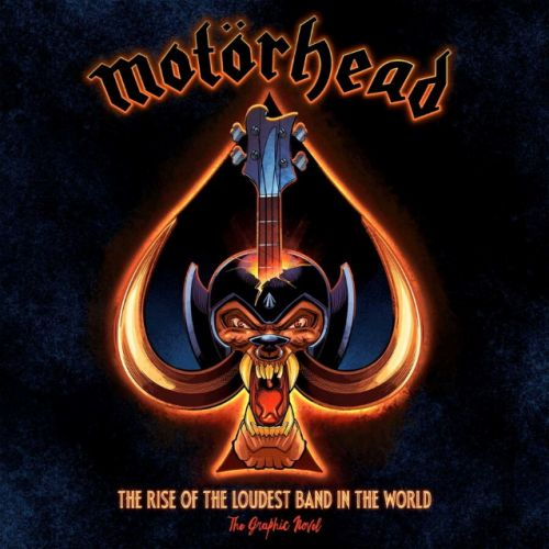 MOTÖRHEAD: 'The Rise Of The Loudest Band In The World: The Authorized Graphic Novel' Due In September