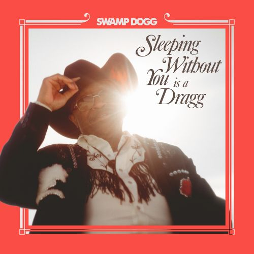 """Swamp Dogg - """"Sleeping Without You Is A Dragg"""" (Feat. Justin Vernon, Jenny Lewis, & Channy Leaneagh)"""